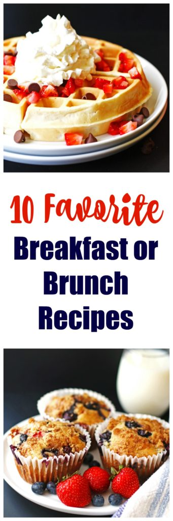 10 Favorite Breakfast or Brunch Recipes ~ from muffins to pancakes to eggs ~ recipes can be found at Jeannie's Tried and True Recipes