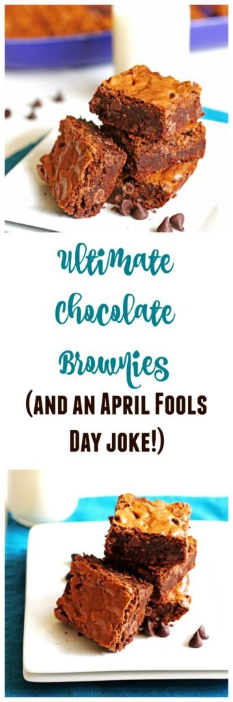 These Ultimate Chocolate Brownies are delicious and easy to make. They can be used in a great April Fools Day trick too!